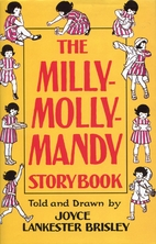 The Milly-Molly-Mandy Storybook by Joyce…