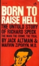 Born to raise hell; the untold story of…
