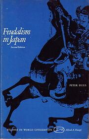 Feudalism in Japan – tekijä: Peter Duus