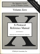 X Protocol Reference Manual: For Version 11…