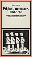 PRIGIONI, MONASTERI, FABBRICHE by Guido…