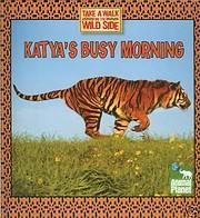 Katya's Busy Morning de Thea Fledman