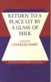 Return to a Place Lit by a Glass of Milk:…