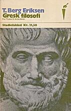 Den greske filosofi : fra Thales til…