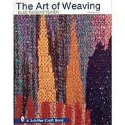 The Art of Weaving af Else Regensteiner