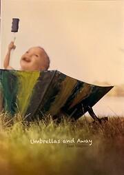Umbrellas and Away – tekijä: Taan Shapiro