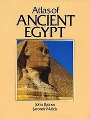 Atlas of ancient Egypt de John Baines