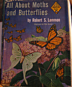 All About Moths and Butterflies by Robert S.…