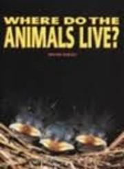 Where Do the Animals Live? de Melvin Berger