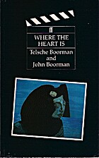 Where the Heart Is by Telshe Boorman