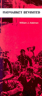 Haymarket Revisited por William Adelman