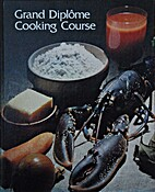 Grand Diplôme Cooking Course Volume 14 by…