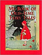 My Book of Old Time Fairy Tales