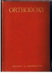 Orthodoxy – tekijä: G K Chesterton