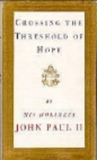 Crossing the Threshold of Hope by Pope John…