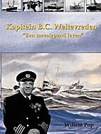 Kapitein B. C. Weltevreden 'een meeslepend…