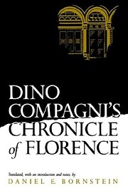 Dino Compagni's Chronicle of Florence…