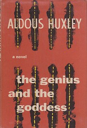 The Genius and the Goddess por Aldous Huxley