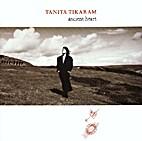 Ancient Heart [muziekopname] by Tanita…