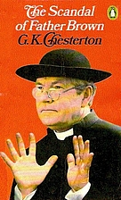 The Scandal of Father Brown by G. K.…