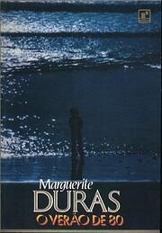 O verão de 80 de Marguerite Duras