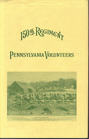 History of the 150th Regiment Pennsylvania…