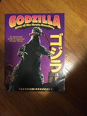 Godzilla - King of the Movie Monsters: An…