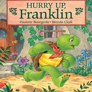 Hurry Up Franklin (Franklin Series)…