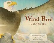 Wind Bird Gift of the Mist af Sarah Stiles…