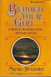 Behold Your God af Myrna Alexander