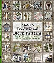 Yoko Saito's Traditional Block Patterns: Bag…