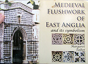 Medieval Flushwork of East Anglia: And Its…