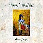 Toni Childs ~ Union ~ CD