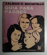 Guia para Padres af Zalman Bronfman