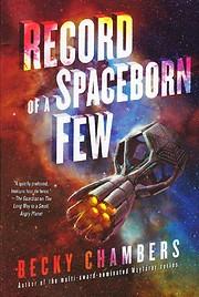 Record of a Spaceborn Few (Wayfarers Book 3)…