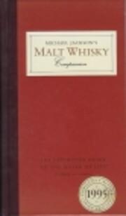 Malt Whisky Companion by Michael Jackson