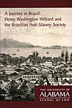 A journey in Brazil : Henry Washington…