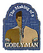 The Making of a Godly Man by Promise…