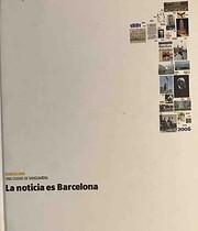 La notícia es Barcelona – tekijä: La…