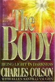 The Body: Being Light in Darkness af Charles…