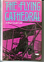 The flying cathedral by Arthur Stanley Gould…