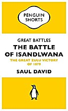Great Battles: The Battle of Isandlwana…