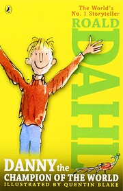 Roald Dahl Danny And The Champion Of The…