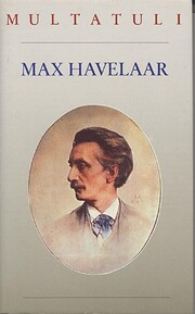 Max Havelaar, of De koffieveilingen der…