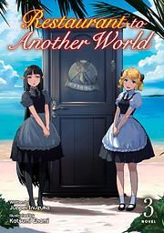 Restaurant to Another World (Light Novel)…