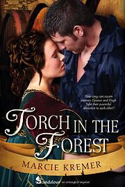 Torch in the Forest – tekijä: Marcie…