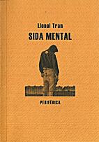 Sida mental by Lionel Tran