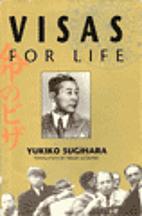 Visas for life by Yukiko Sugihara