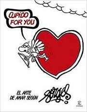 Cupido for you : el arte de amar según…