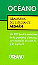 Gramática Del Estudiante Alemán by Eric…